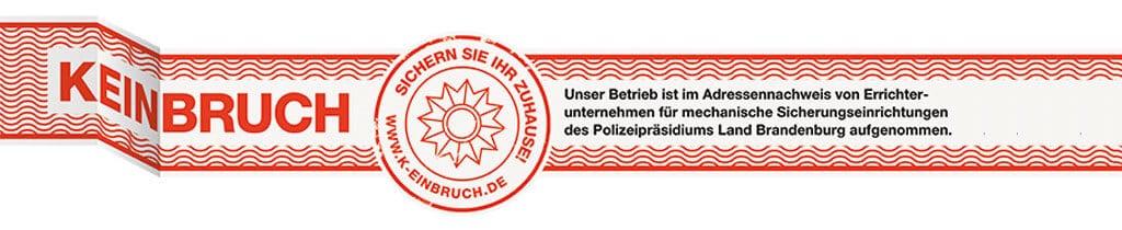 FENSTERHAASE GmbH ist ein von der Polizei Brandenburg anerkanntes Errichterunternehmen für nachrüstbare mechanische Sicherungseinrichtungen